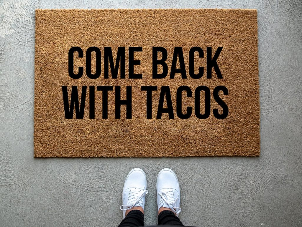 Come Back With Tacos Door Mat and Gifts for People Who Suck at Cooking by Gifter World
