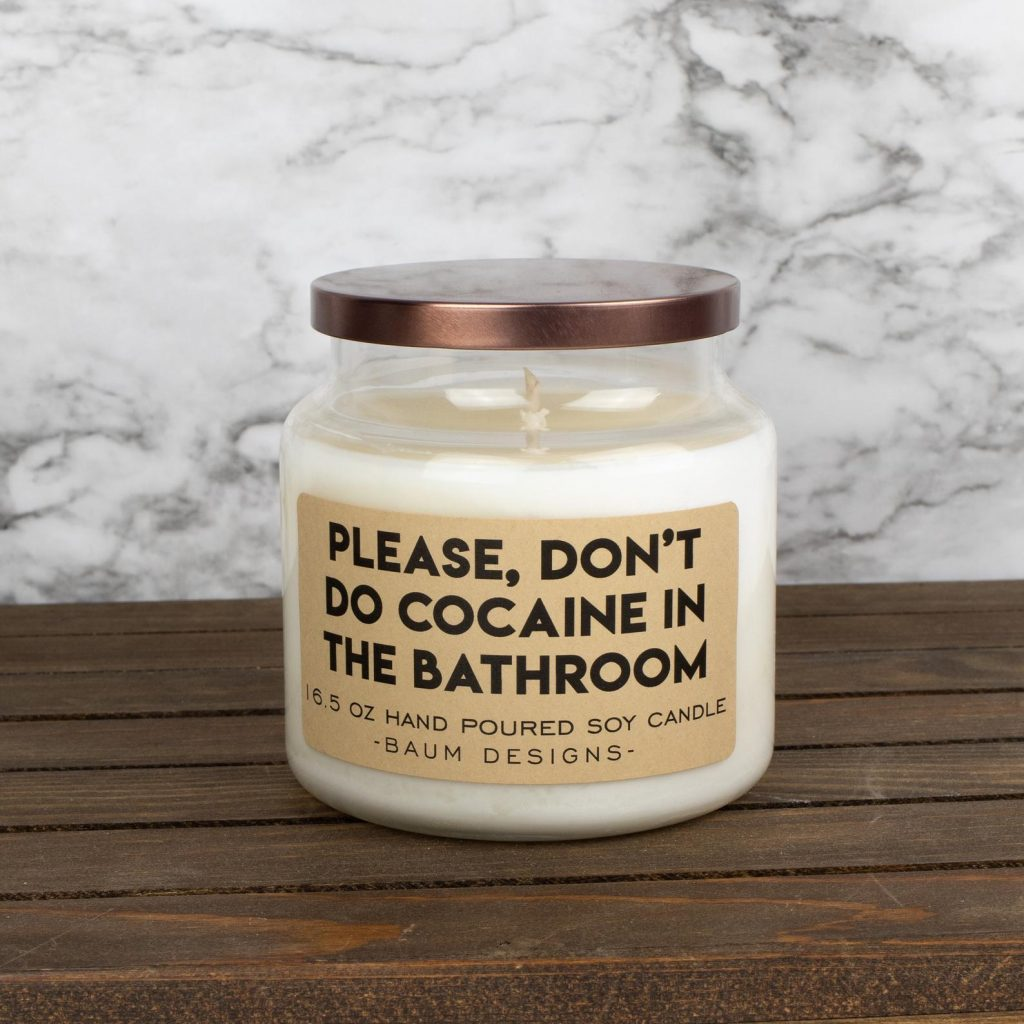 Don't Do Cocaine in the Bathroom Candle and Other Funny Gifts for People Who Like to Entertain by Gifter World