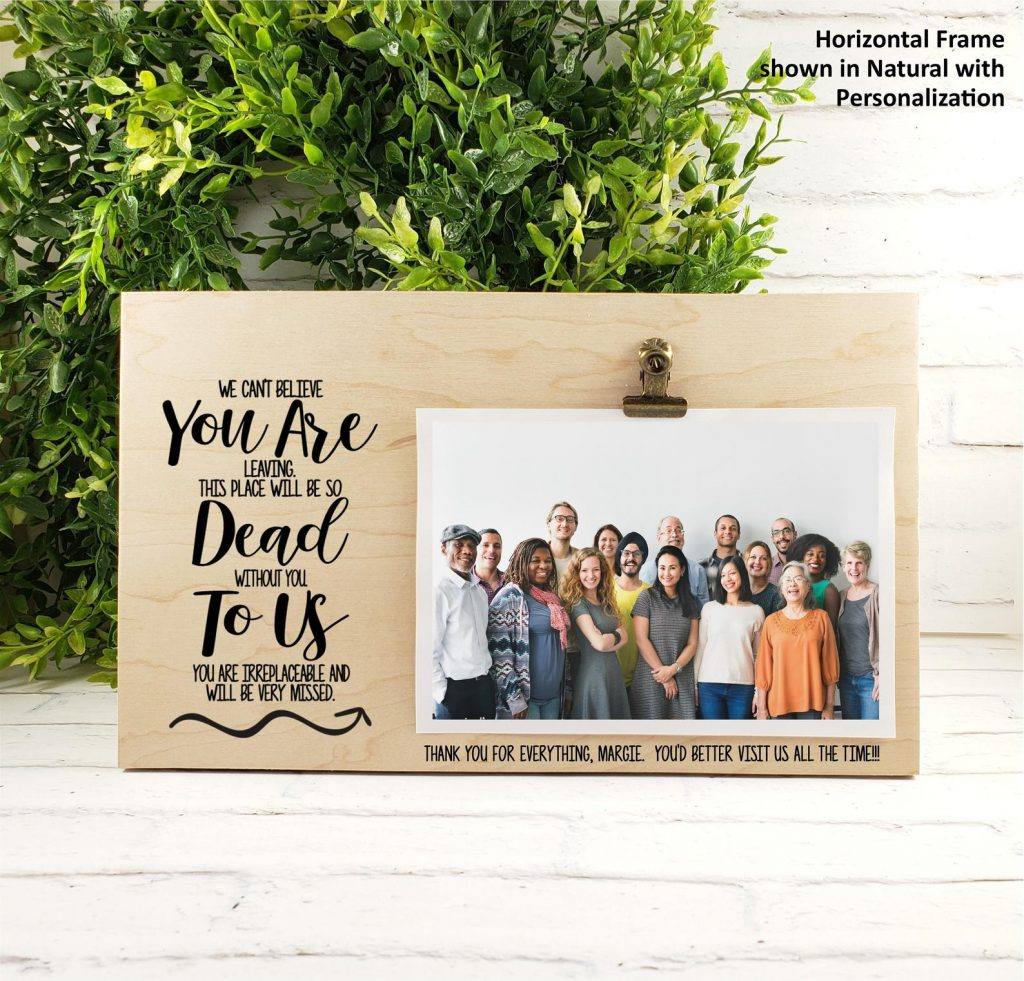 You Are Dead To Us Personalized Frame and Unique Parting Gifts for Coworkers by Gifter World